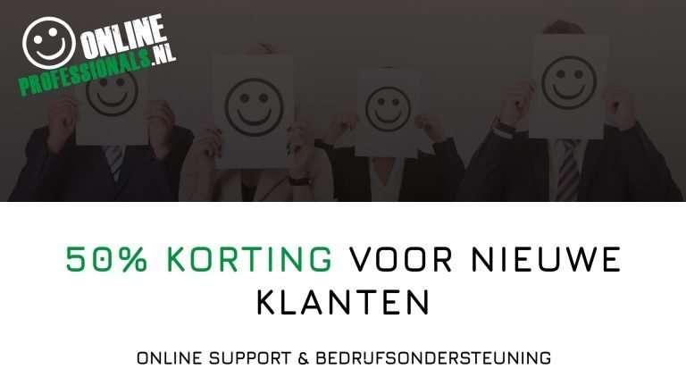 Promo | 50% korting | Nieuwe Klanten | Inschrijven | Inschrijving | Inschrijfformulier | ZZP | MKB | Zakelijke Dienstverlening | Online Support & Bedrijfsondersteuning | Online Professionals